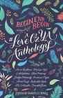 Begin End Begin A LoveOzYA Anthology