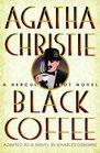 Black Coffee (Hercule Poirot)