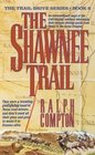 The Shawnee Trail (Trail Drive, Bk 6)