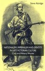Nationalism Imperialism and Identity in Late Victorian Culture Civil and Military Worlds