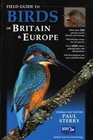 Field Guide to the Birds of Britain and Europe