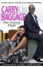 Carryon Baggage Our Nonstop Flight