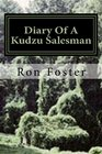 Diary Of A Kudzu Salesman