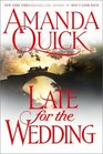 Late for the Wedding (Lavinia Lake and Tobias March, Bk 3)