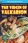 The Virgin of Valkarion  Earth Alert