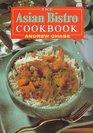 The Asian Bistro Cookbook
