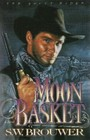 Moon Basket (The Ghost Riders, Book 2)