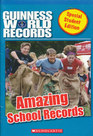 Amazing School Records: Kids Who Teamed Up for Success (Guiness World Records Special Student Edition)