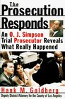 The Prosecution Responds: An O.J. Simpson Trial Prosecutor Reveals What Really Happened
