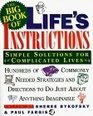 The Big Book of Life's Instructions: Simple Solutions for Complicated Lives