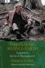 Defending Middle-Earth  Tolkien - Myth and Modernity