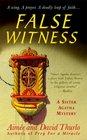 False Witness (Sister Agatha, Bk 4)