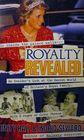 Royalty Revealed
