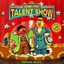 The Sesame Street Talent Show