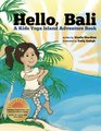 Hello Bali A Kids Yoga Island Adventure Book