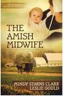 The Amish Midwife Women of Lancaster County Series 1