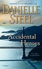 Accidental Heroes A Novel