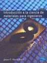 Introduccion a la Ciencia de Materiales Para Ingenieros