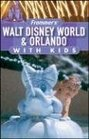 Frommer's Walt Disney World  Orlando with Kids