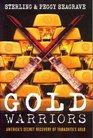 Gold Warriors America's Secret Recovery of Yamashita's Gold