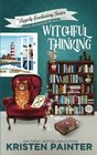 Witchful Thinking A Cozy Paranormal Mystery
