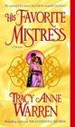 His Favorite Mistress (Mistress, Bk 3)
