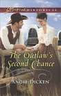 The Outlaw's Second Chance (Love Inspired Historical, No 394)