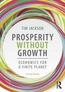 Prosperity without Growth Economics for a Finite Planet