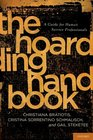 The Hoarding Handbook A Guide for Human Service Professionals