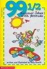 99 1/2 Summer Jokes with Attitude