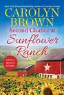 Second Chance at Sunflower Ranch Includes a Bonus Novella