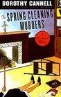 The Spring Cleaning Murders (Ellie Haskell, Bk 8)