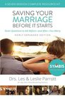 Saving Your Marriage Before It Starts Seven-Session Complete Resource Kit Seven Questions to Ask Before---and After---You Marry