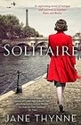 Solitaire A Captivating Novel of Intrigue and Survival in Wartime Paris