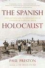 The Spanish Holocaust Inquisition and Extermination in Twentieth-Century Spain