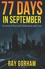 77 Days in September: A Novel of Survival, Dedication, and Love (The Kyle Tait Series) (Volume 1)