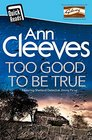 Too Good to be True (Shetland Island) (Quick Reads)