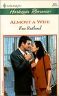 Almost a Wife (Harlequin Romance, No 3621)