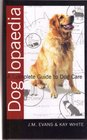 Dog Lopaedia A Complete Guide to Dog Care