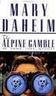 Alpine Gamble (Emma Lord Bk. 7)