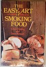 Easy Art of Smoking Food