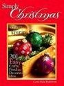 Simply Christmas 201 Easy Crafts Food and Decorating Ideas