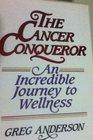 The Cancer Conqueror