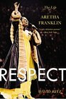 Respect The Life of Aretha Franklin