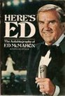 Here's Ed The Autobiography of Ed McMahon