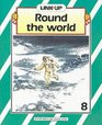 Link-up - Level 8 Book 8 Round the World