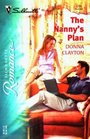 The Nanny's Plan (Silhouette Romance, No 1701)