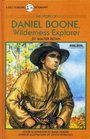 The Story of Daniel Boone: Wilderness Explorer (A Dell Yearling Biography)