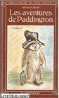 Les Aventures De Paddington Volume 1 Un Ours Venu Du Perou / Encore Des Betises
