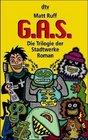 GAS  Die Trilogie der Stadtwerke
